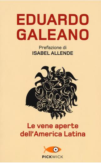 Galeano Le vene aperte