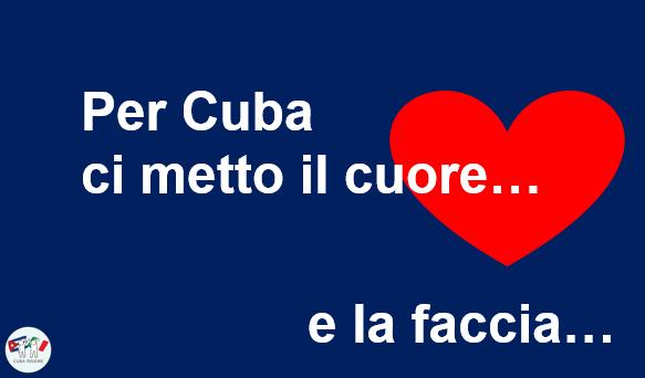 Per Cuba ci metto il cuore... e la Faccia