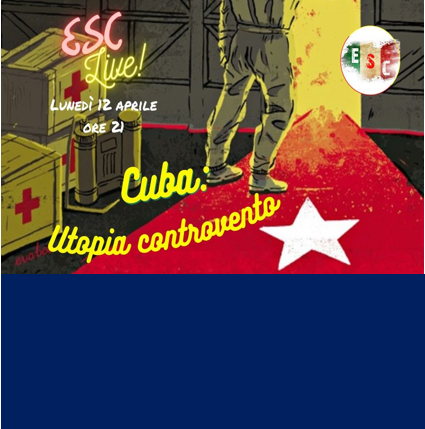 CUBA: Utopia controvento